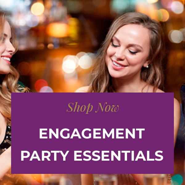 Engagement Party Essentials